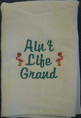 Ain't Life Grand Flamingo Hostess Towel